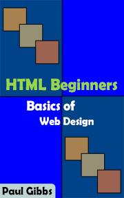 HTML Beginners: Basics of Web Design
